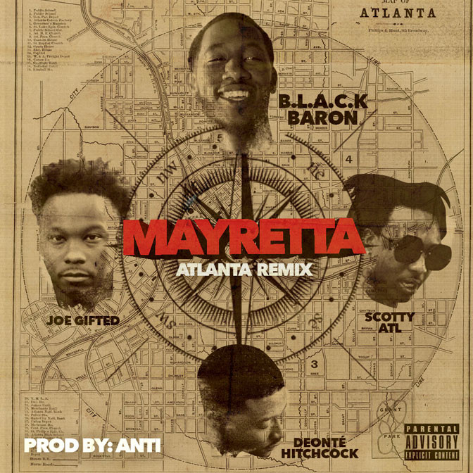 Scotty ATL, Joe Gifted, Deante Hitchcock & Black Baron – Mayretta (ATL Remix)