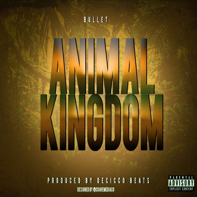 Bullet – Animal Kingdom