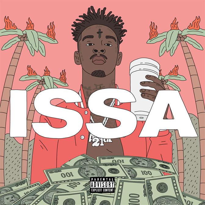 21 Savage – Issa [Album Stream]