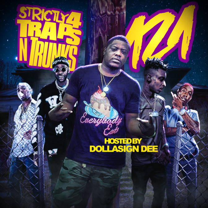 Strictly 4 The Traps N Trunks 121 [Mixtape]