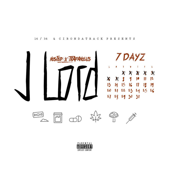 J Lord – 7 Dayz [Mixtape]
