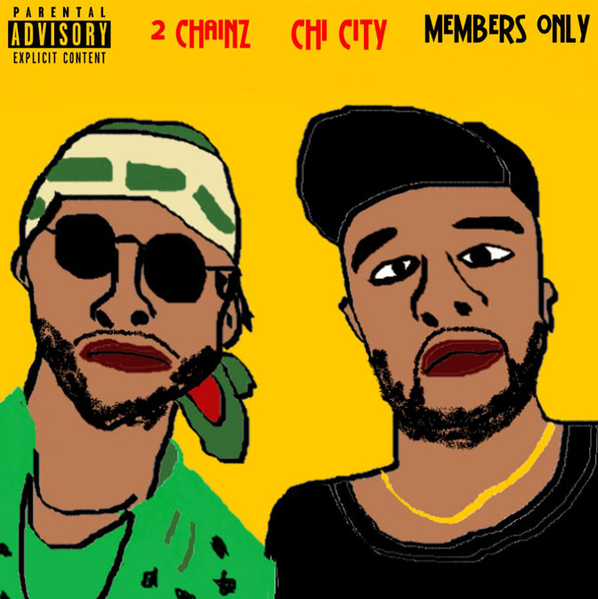Chi City Ft. 2 Chainz – Members Only