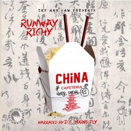 Runway Richy – China Cafeteria 2.5 [Mixtape]