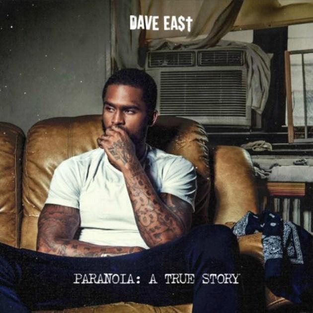 Dave East – Paranoia: A True Story [Album Stream]