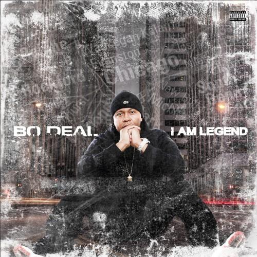 Bo Deal – I Am Legend [Mixtape]
