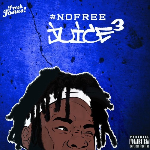Timmy Thick Theme Song By Michael Jones: Fresh Jones - No Free Juice 3 [EP Stream]