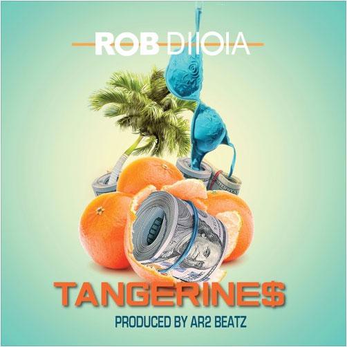 Rob Diioia – Tangerine$