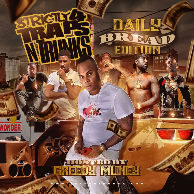Strictly 4 The Traps N Trunks (Daily Bread Edition) [Mixtape]