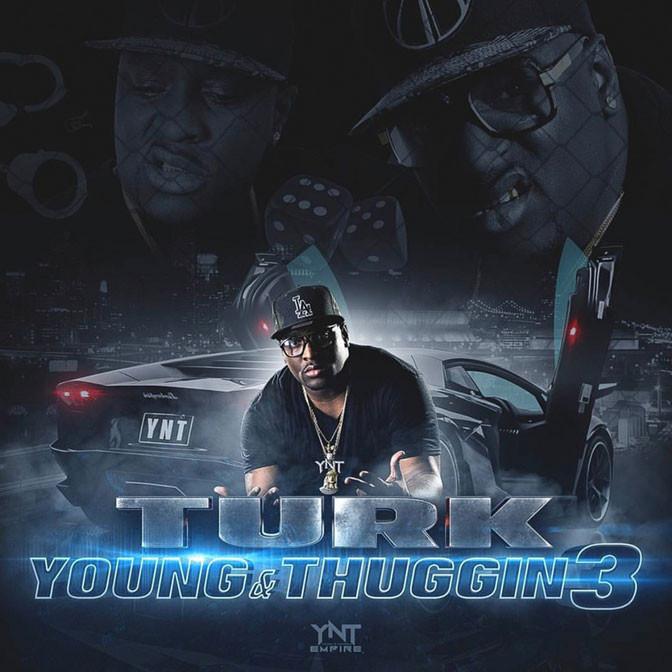 Hot Boy Turk – Young & Thuggin 3 [EP Stream]