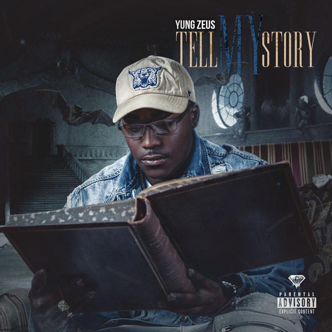 Yung Zeus – Tell My Story [Mixtape]
