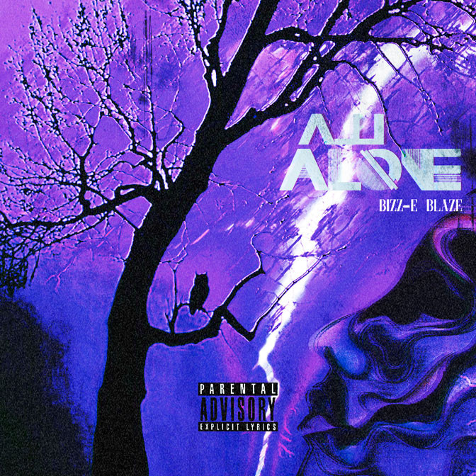 Bizz-E Blaze – All Alone