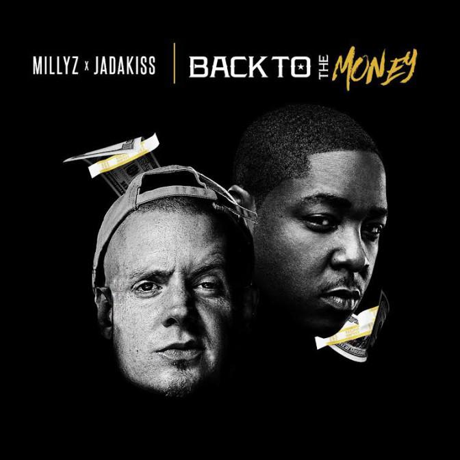 Millyz Ft. Jadakiss – Back To The Money