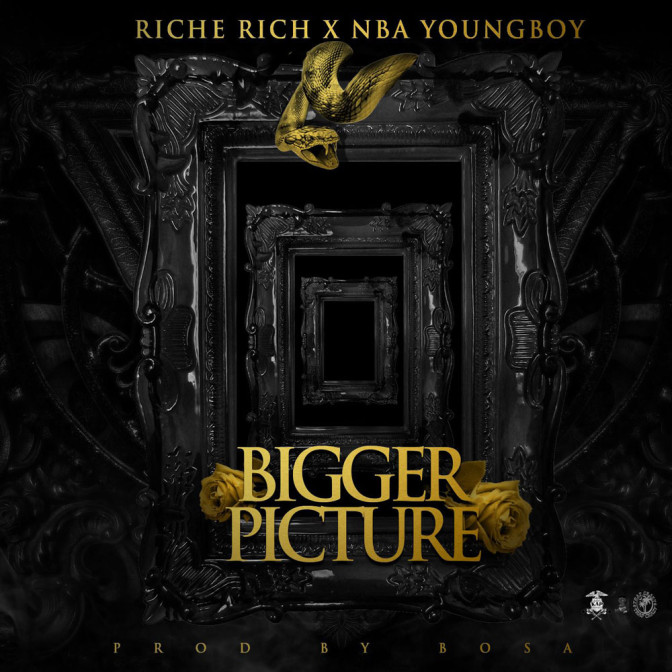 Riche Rich Ft. NBA Youngboy – Bigger Picture