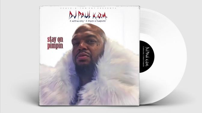 DJ Paul – Stay On Pimpin
