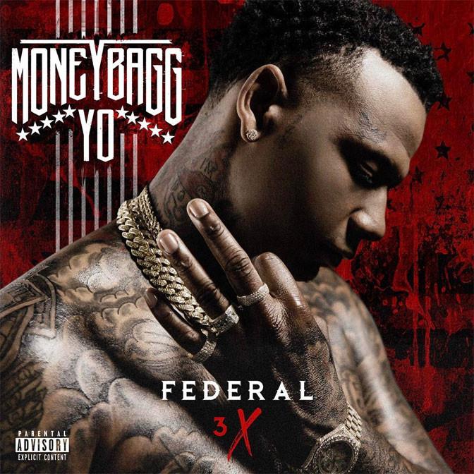 MoneyBagg Yo – Federal 3x [Album Stream]