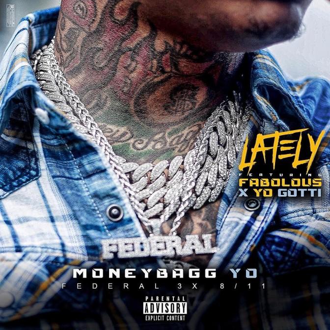 Moneybagg Yo Ft. Fabolous & Yo Gotti – Lately