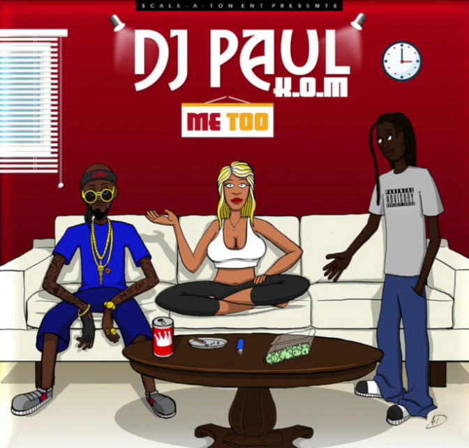 DJ Paul – Me Too