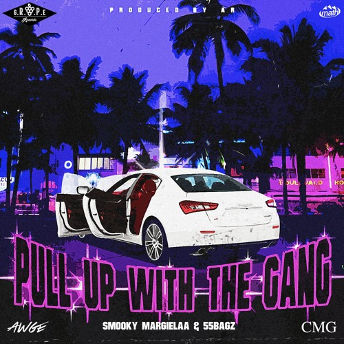 Smooky Margielaa Ft. 55 Bagz – Pull Up With The Gang