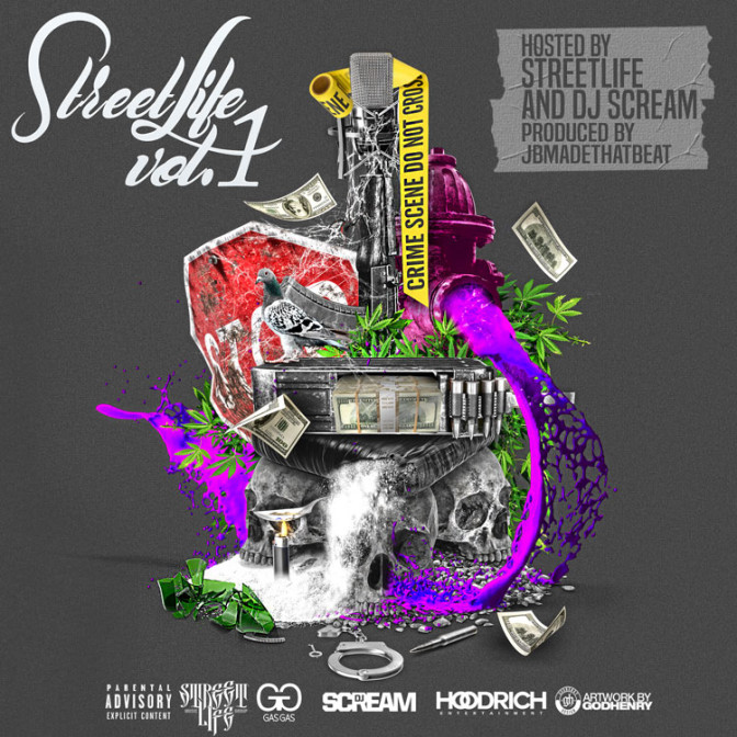 DJ Scream – Street Life Vol. 1 [Mixtape]
