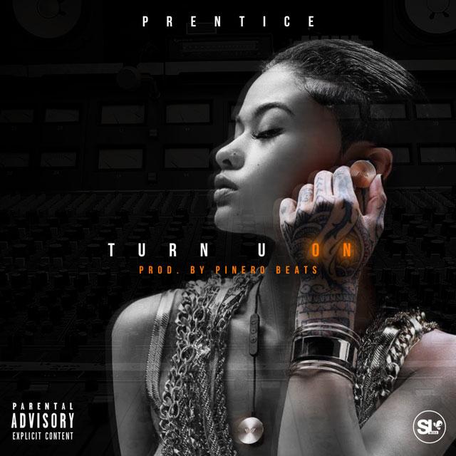 Prentice – Turn U On