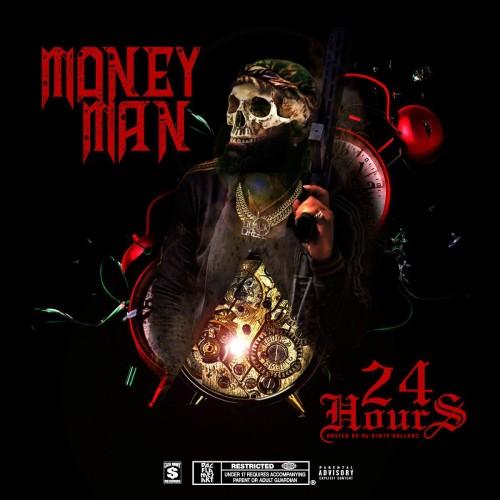 Money Man – 24 Hours [Mixtape]
