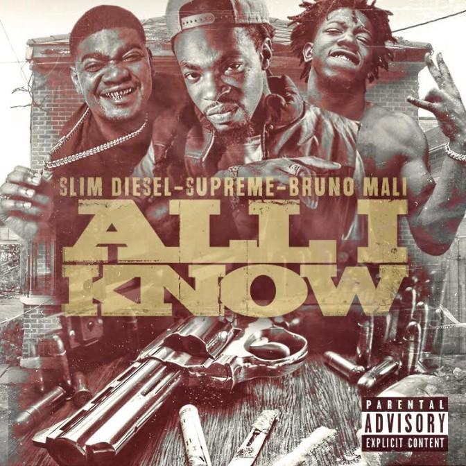 Supreme Ft. Bruno Mali & Slim Diesel – All I Know