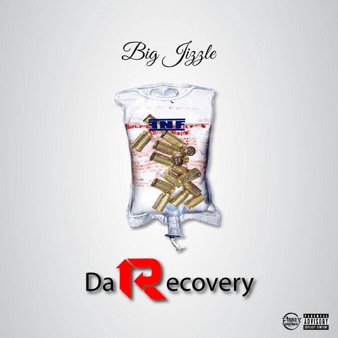 Big Jizzle – Da Recovery [Mixtape]