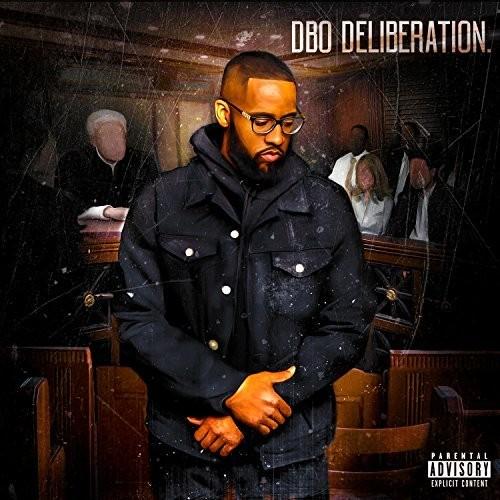 Dbo – Deliberation [Mixtape]