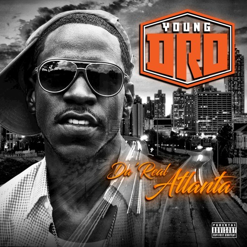 Young Dro – Real One