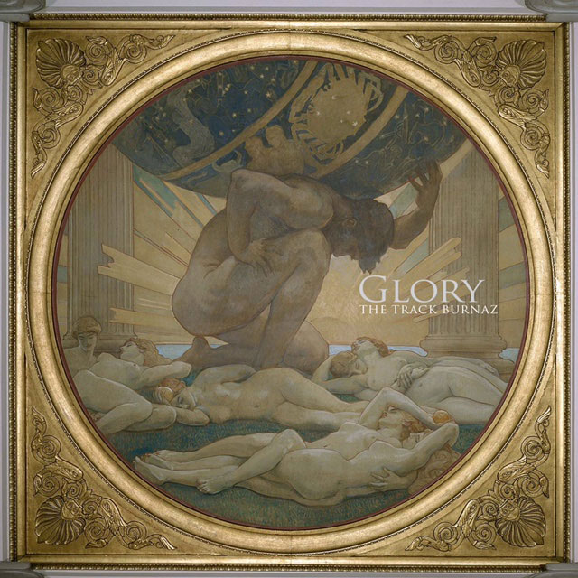 The Track Burnaz – Glory [Album Stream]