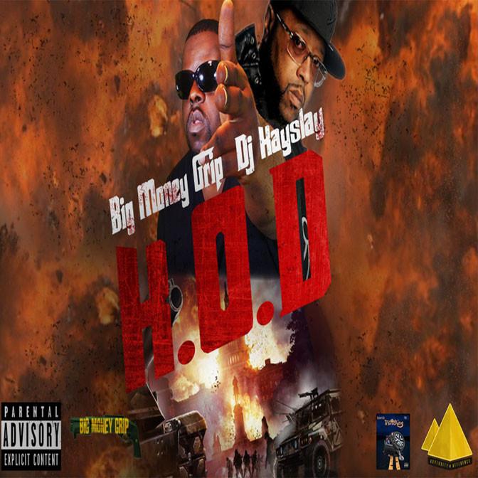 Big Money Grip & DJ Kay Slay – H.O.D [Mixtape]