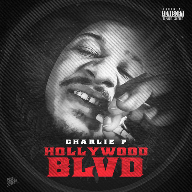 Charlie P – Hollywood Blvd [Mixtape]