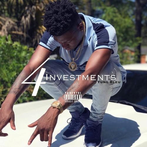 Yung Bleu – Investments 4 [Mixtape]