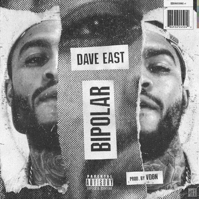 Dave East – Bipolar