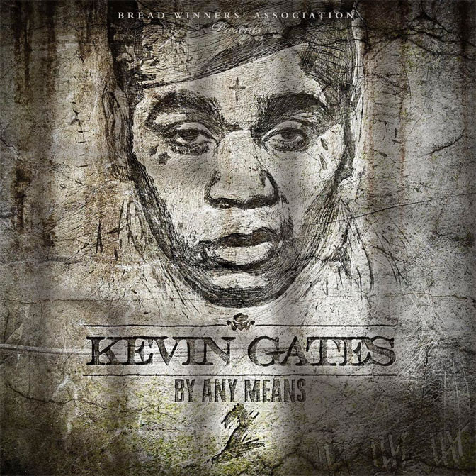Kevin Gates – By Any Means 2 [Album Stream]