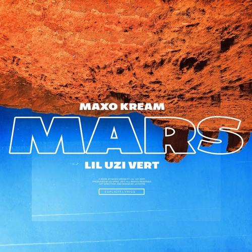 Maxo Kream & Lil Uzi Vert – Mars