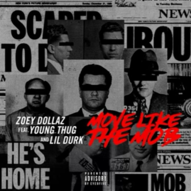 Zoey Dollaz Ft. Young Thug & Lil Durk – Move Like The Mob