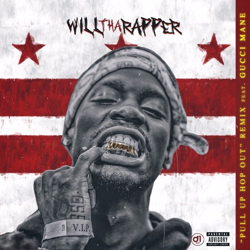 Will Tha Rapper Ft. Gucci Mane – Pull Up Hop Out (Remix)