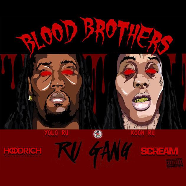 Ru Gang – Blood Brothers [Mixtape]