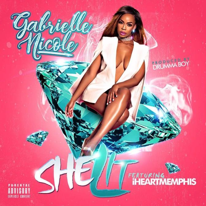 Gabrielle Nicole Ft. iHeartMemphis – She Lit