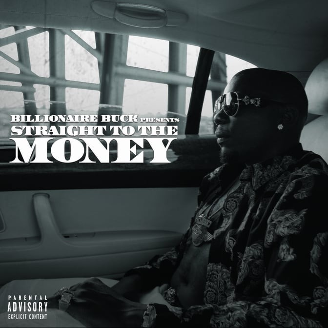 Billionaire Buck – Straight To The Money
