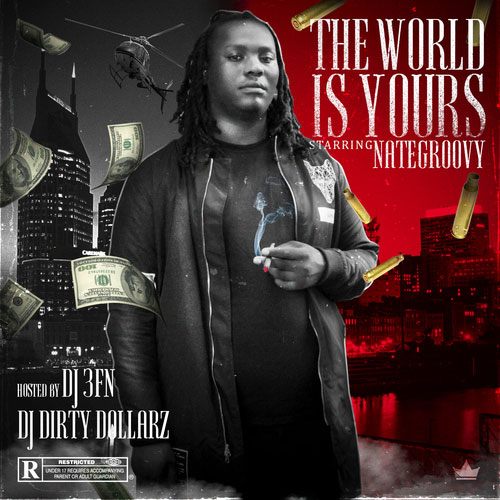 Nate Groovy – The World Is Yours [Mixtape]