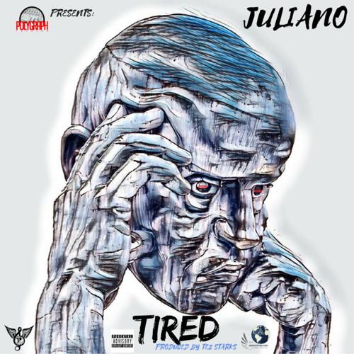 Juliano – Tired