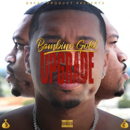 Bambino Gold – Upgrade [Mixtape]