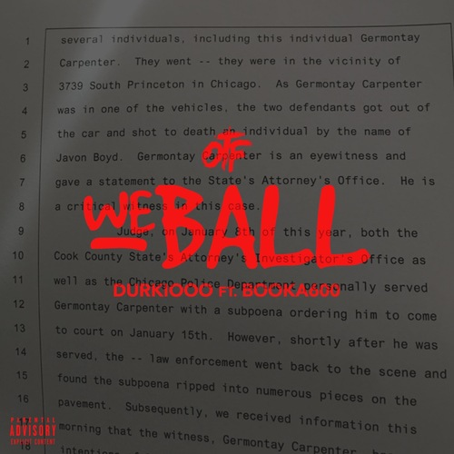 Lil Durk Ft. Booka600 – We Ball