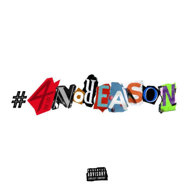 The Lox – 4 No Reason [EP Stream]