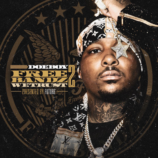 Doe Boy – In Freebandz We Trust 2 [Mixtape]