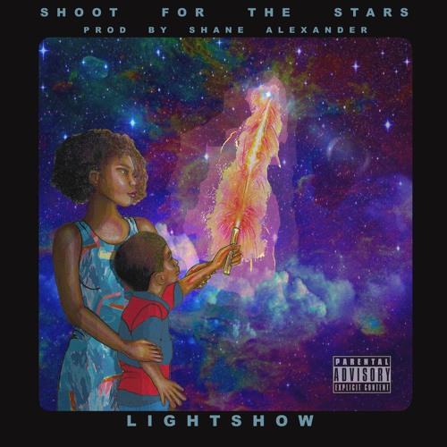 Lightshow – Shoot For The Stars
