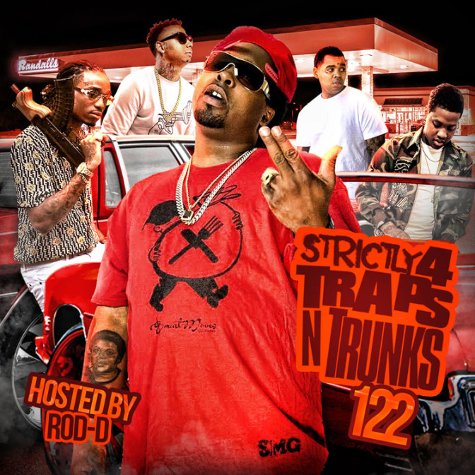 Strictly 4 The Traps N Trunks 122 [Mixtape]