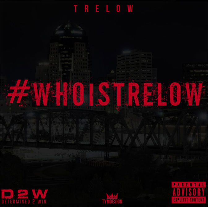 TreLow – #WhoIsTreLow [Mixtape]